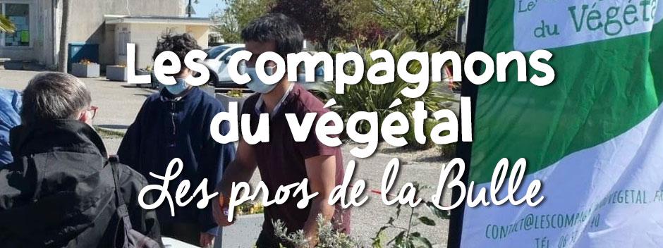 les compagnons du végétal